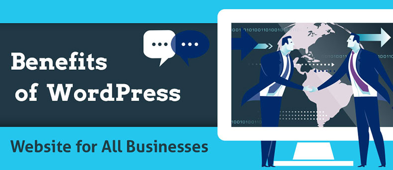 Benefits of WordPress Website for All Businesses