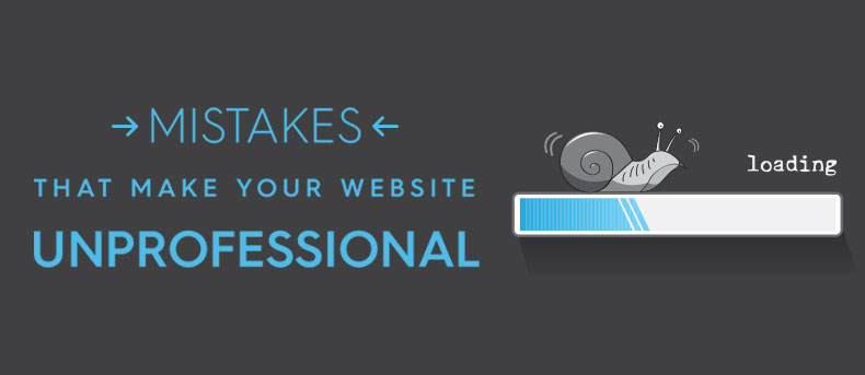 Beware of these 15 mistakes that makes your website look unprofessional