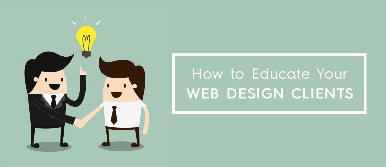 How to educate your web design clients