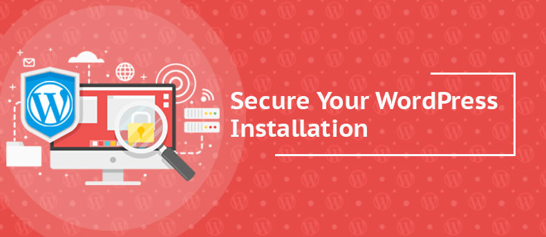 How to Keep Your WordPress Installation Secure