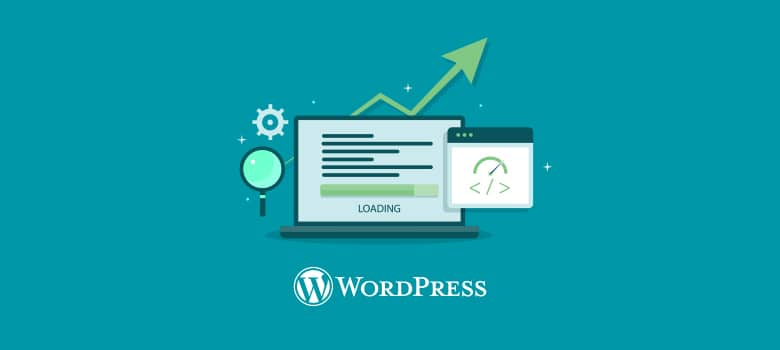 Tips to Improve Performance of WordPress Website